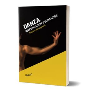 Danza, investigación y educación: danza e ideología(s)