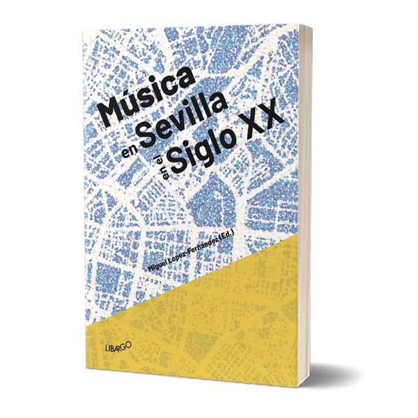 Música en Sevilla en el siglo XX