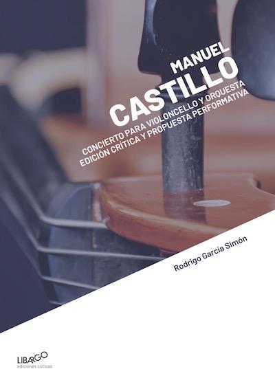 Rodrigo García Simón. Partituras PDF Manuel Castillo: Concierto para violoncello y orquesta: propuesta performativa