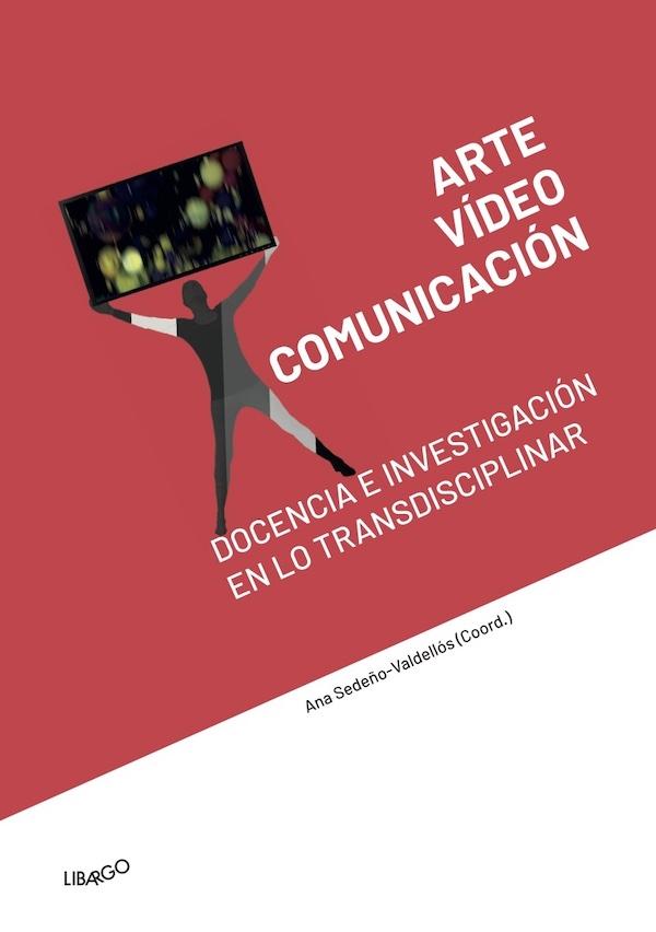 arte video comunicación
